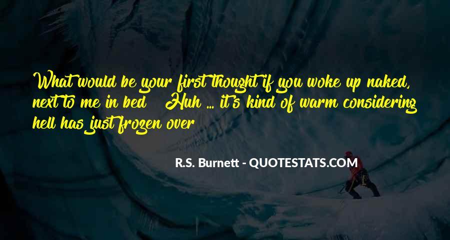 R.S. Burnett Quotes #1198292