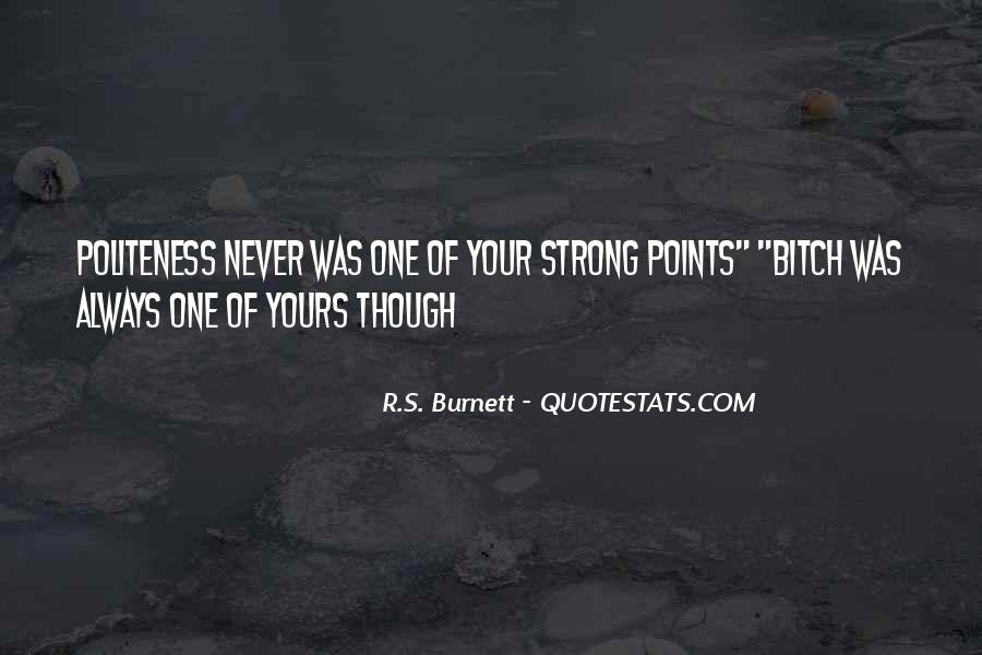 R.S. Burnett Quotes #1356963
