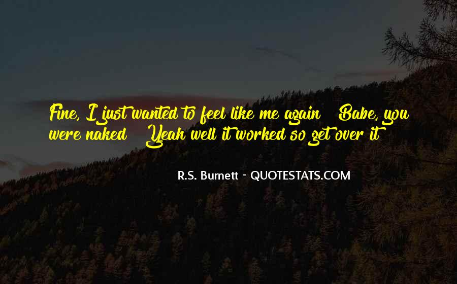 R.S. Burnett Quotes #821390