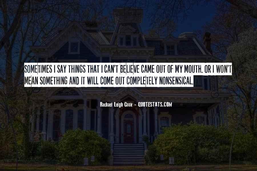 Rachael Leigh Cook Quotes #1272911