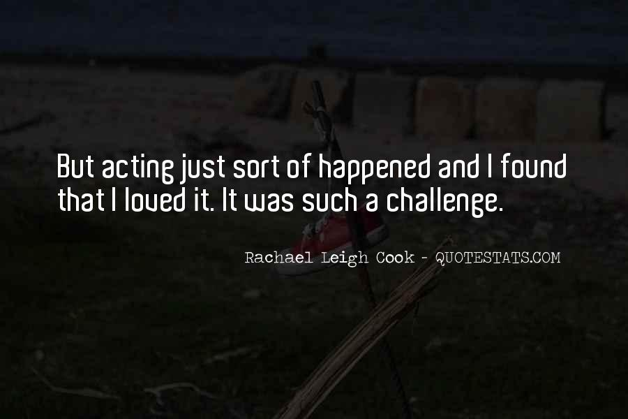 Rachael Leigh Cook Quotes #1285343