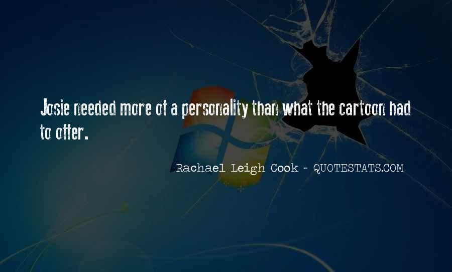 Rachael Leigh Cook Quotes #1836149