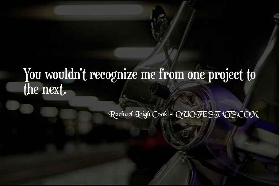 Rachael Leigh Cook Quotes #749299