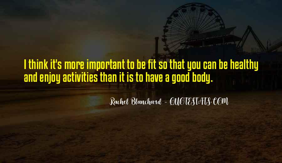 Rachel Blanchard Quotes #296874