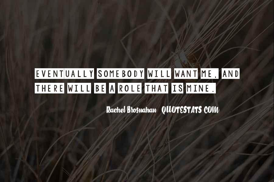 Rachel Brosnahan Quotes #227177