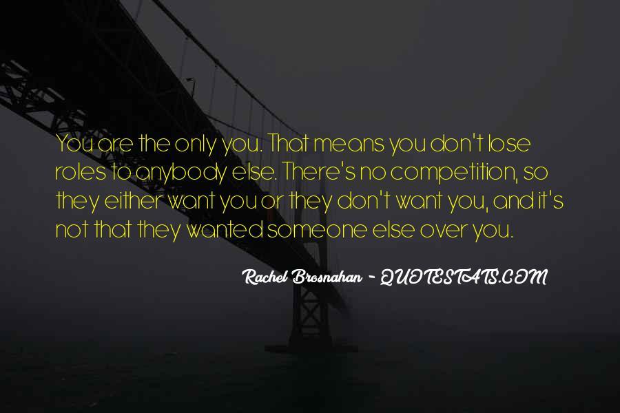 Rachel Brosnahan Quotes #893404