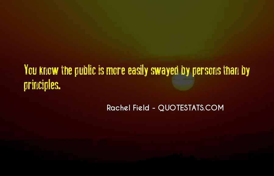 Rachel Field Quotes #1242986