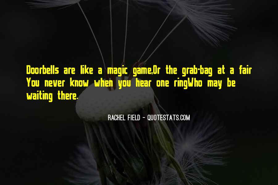 Rachel Field Quotes #1272596