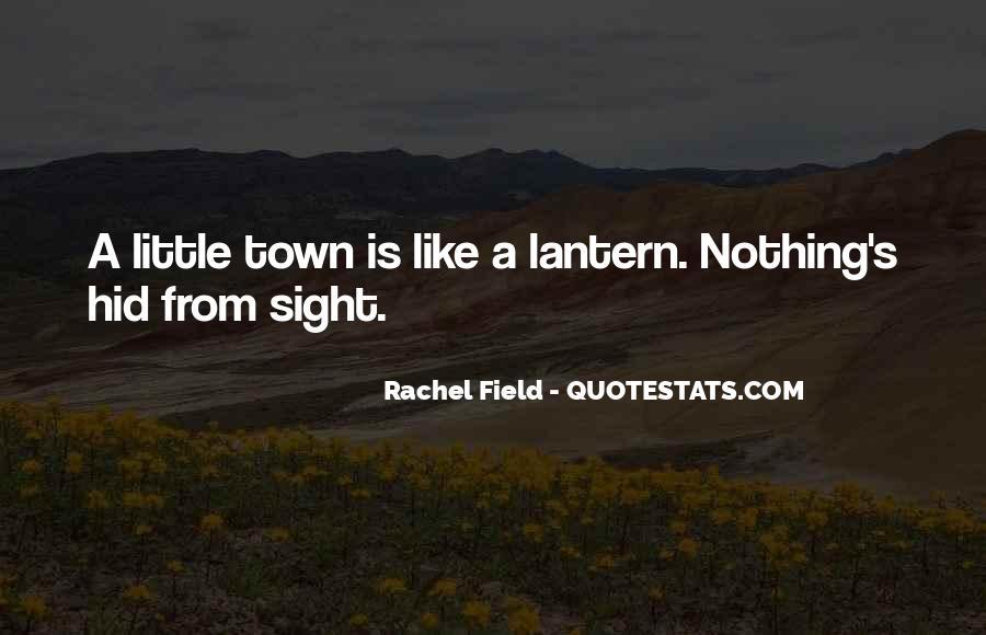 Rachel Field Quotes #1530857