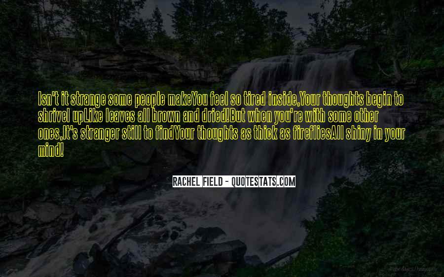 Rachel Field Quotes #1688710
