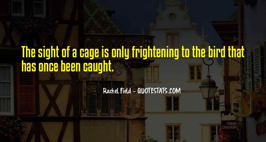 Rachel Field Quotes #319240