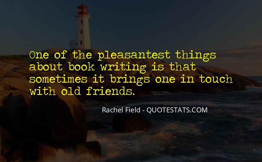 Rachel Field Quotes #729276