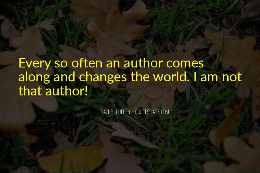 Rachel Rueben Quotes #296013