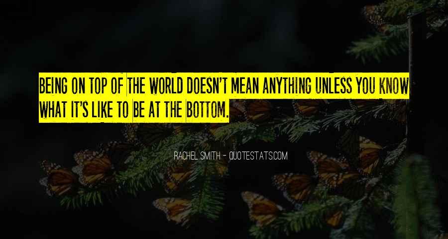 Rachel Smith Quotes #864575