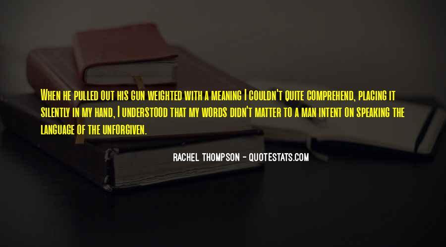 Rachel Thompson Quotes #1496935