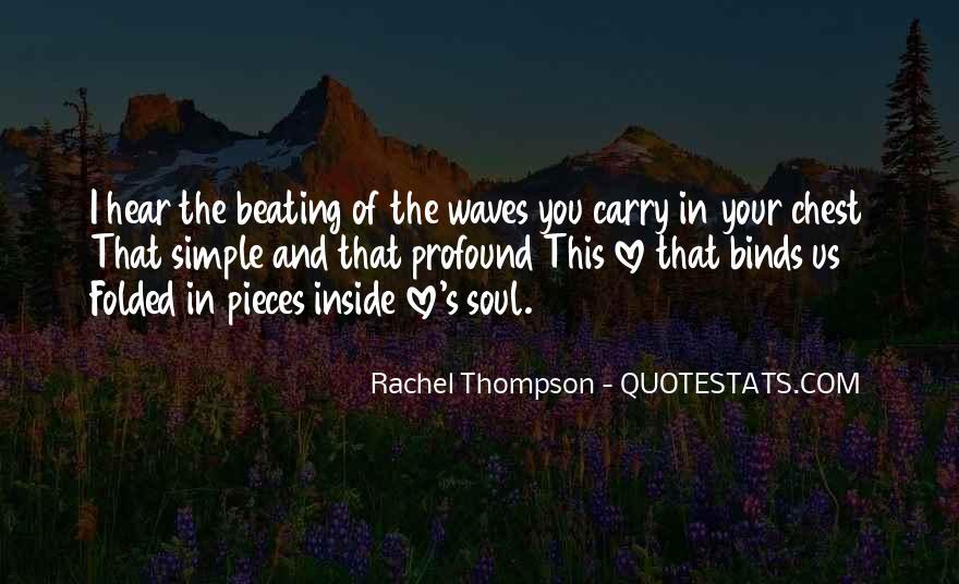 Rachel Thompson Quotes #38052