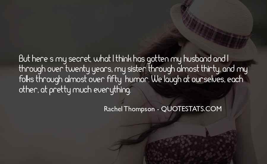 Rachel Thompson Quotes #866472