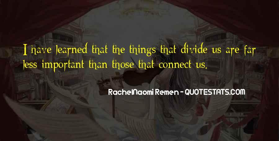 RachelNaomi Remen Quotes #681482