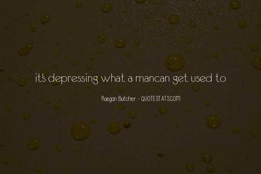 Raegan Butcher Quotes #1784406