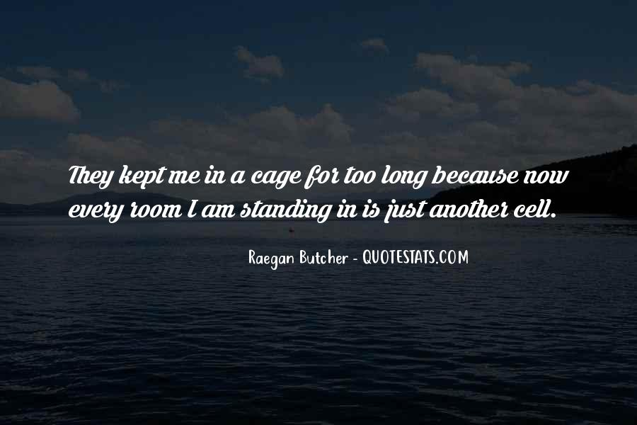 Raegan Butcher Quotes #333138