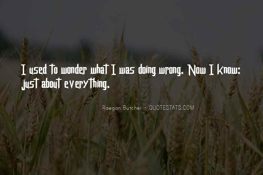 Raegan Butcher Quotes #447980