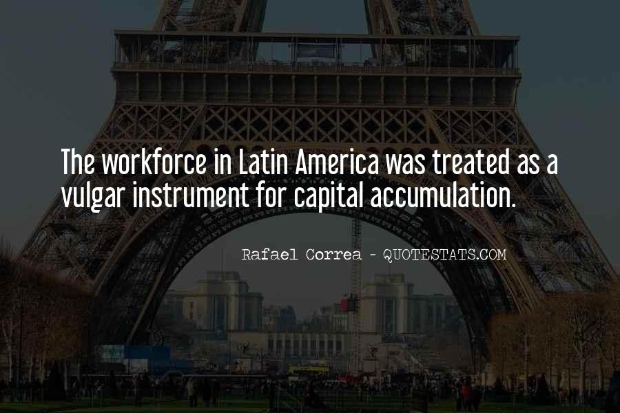 Rafael Correa Quotes #1315585