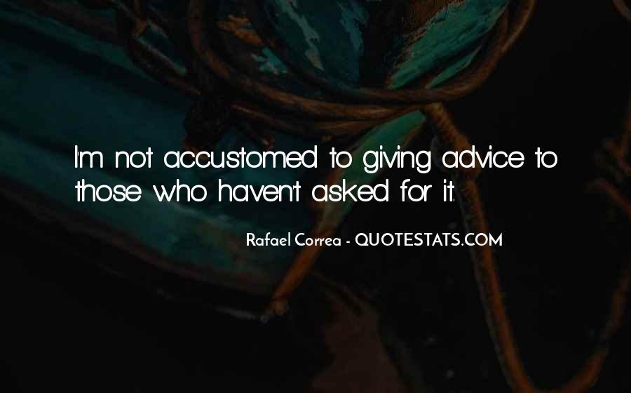 Rafael Correa Quotes #1605717