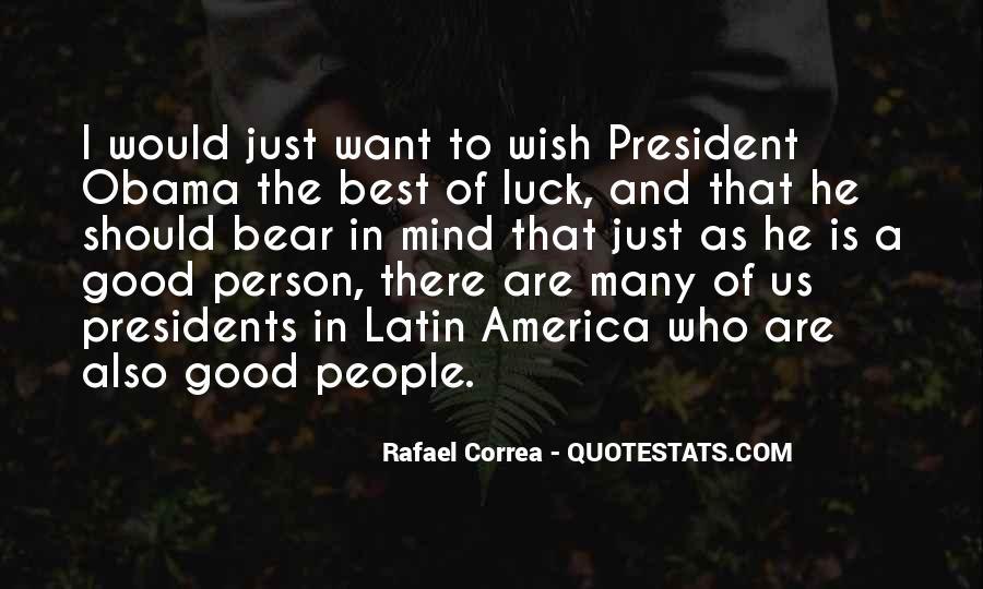 Rafael Correa Quotes #207709