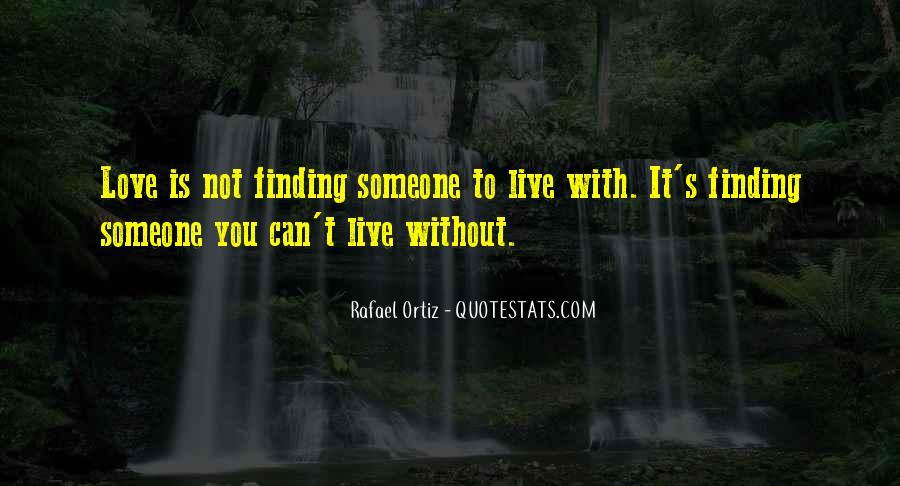 Rafael Ortiz Quotes #1757058