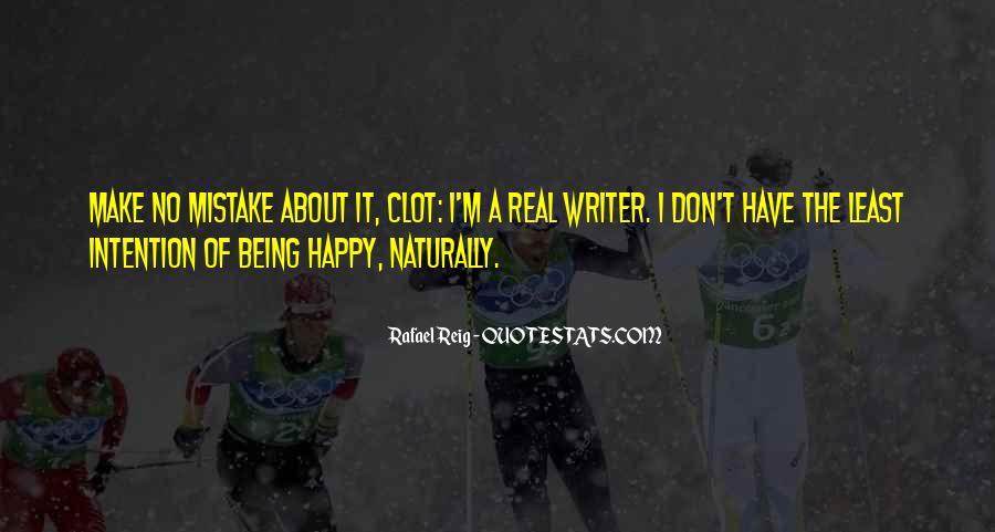 Rafael Reig Quotes #844718