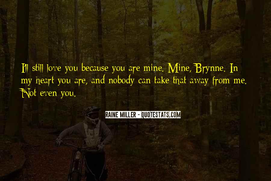 Raine Miller Quotes #1026086