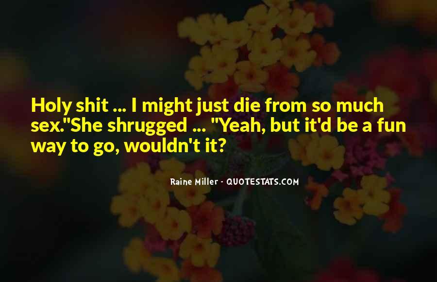 Raine Miller Quotes #1230242