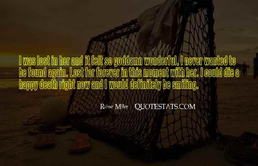 Raine Miller Quotes #1328408