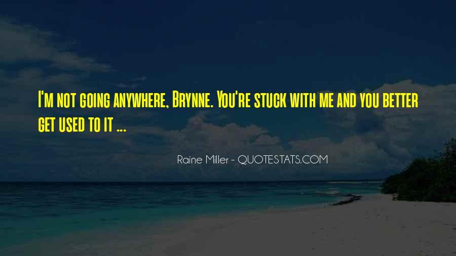 Raine Miller Quotes #1562840