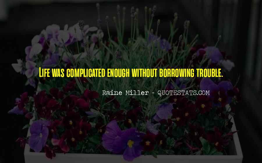 Raine Miller Quotes #159604