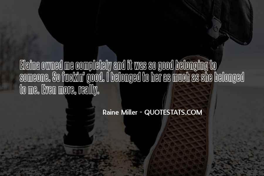 Raine Miller Quotes #315339