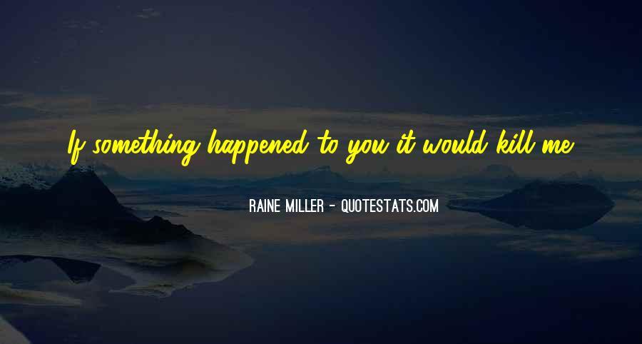 Raine Miller Quotes #400238