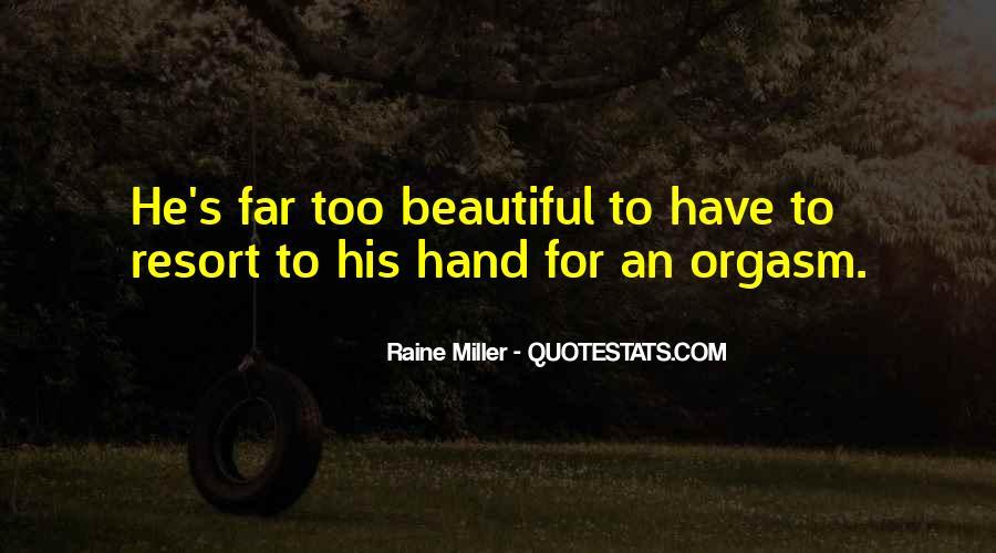 Raine Miller Quotes #810378