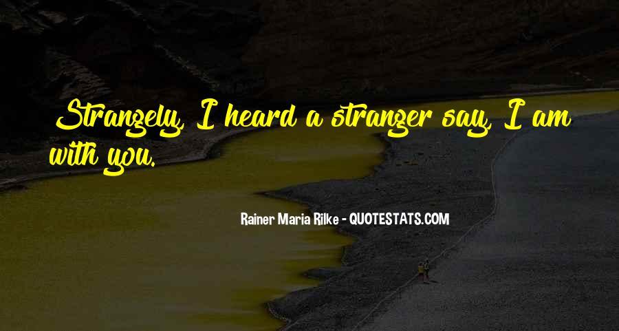 Rainer Maria Rilke Quotes #1007355