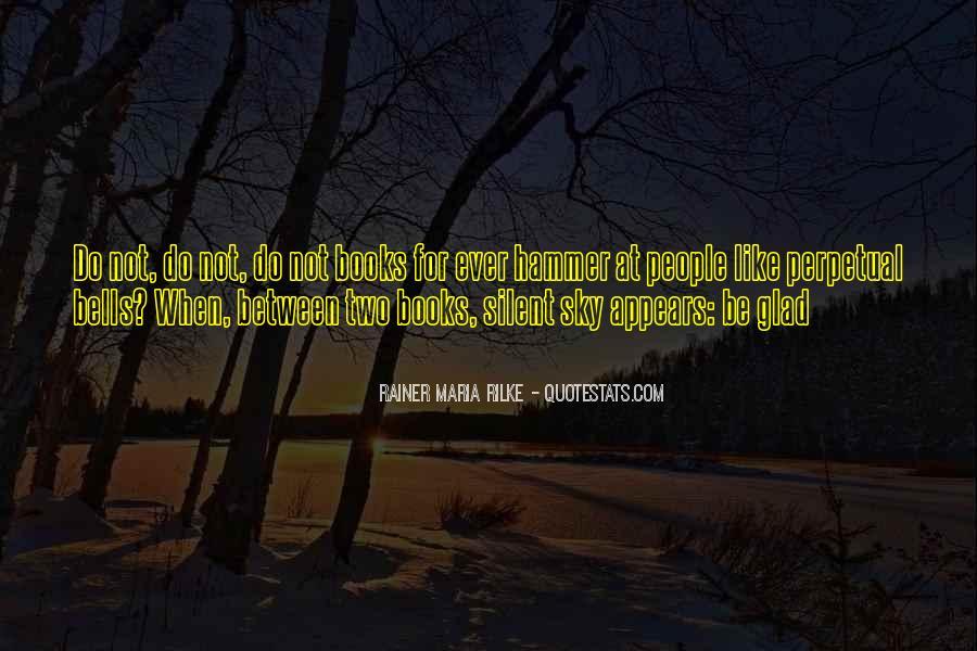 Rainer Maria Rilke Quotes #1410119