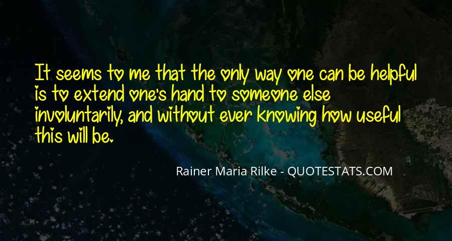 Rainer Maria Rilke Quotes #1623009