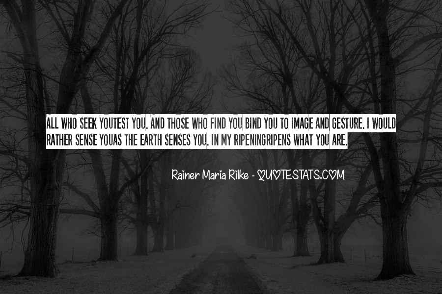 Rainer Maria Rilke Quotes #1627706