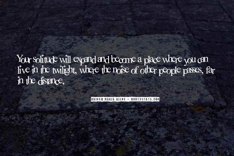 Rainer Maria Rilke Quotes #1853134