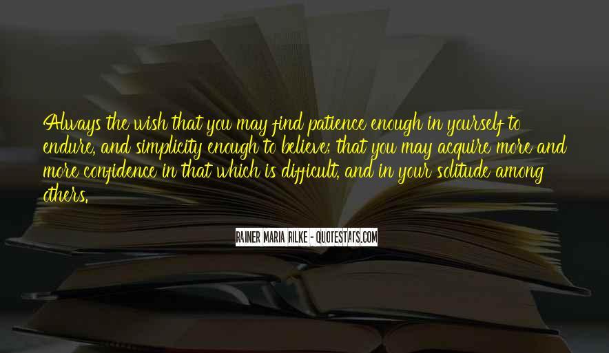 Rainer Maria Rilke Quotes #377215