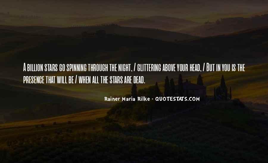 Rainer Maria Rilke Quotes #409256