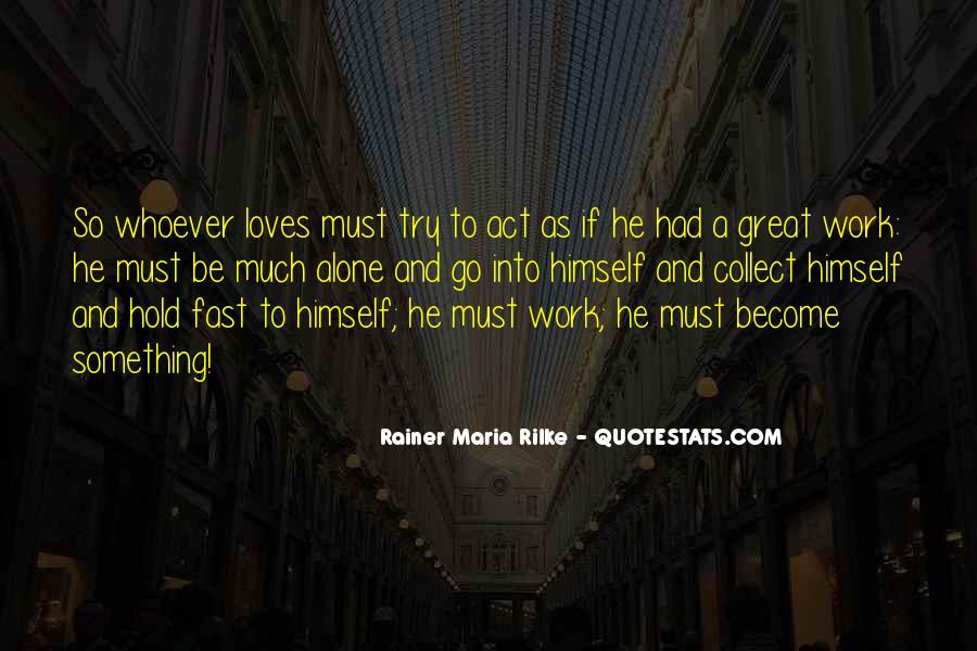 Rainer Maria Rilke Quotes #575003