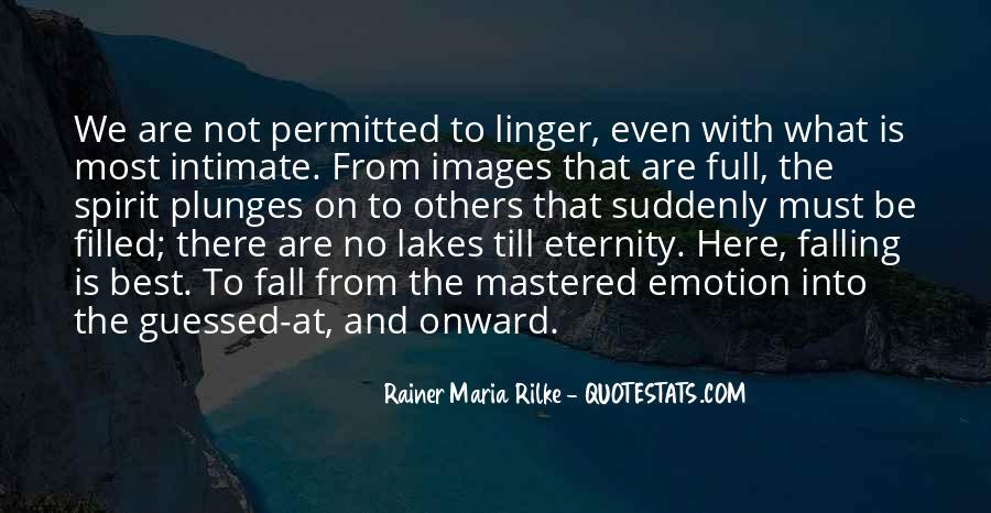 Rainer Maria Rilke Quotes #689736
