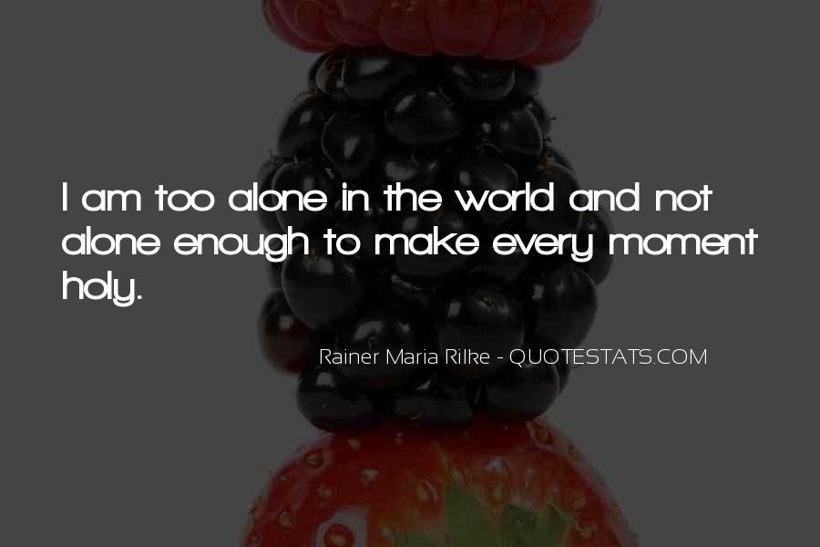 Rainer Maria Rilke Quotes #734096