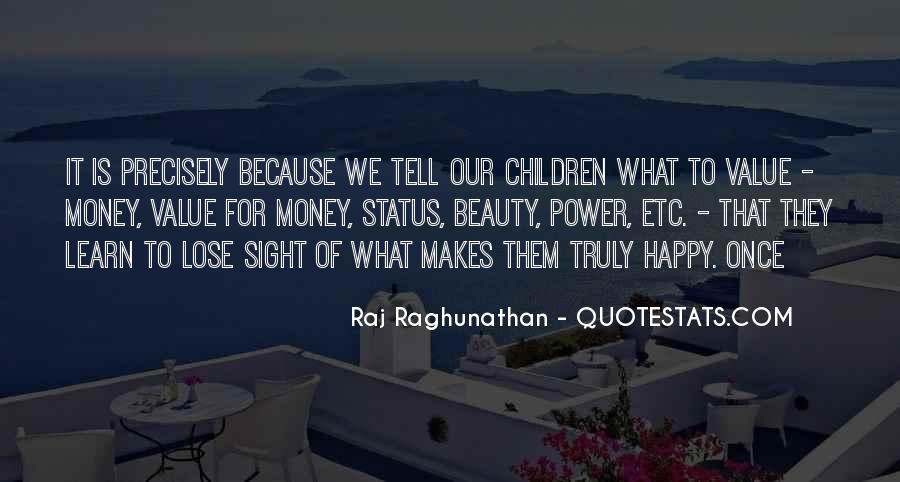 Raj Raghunathan Quotes #1004456