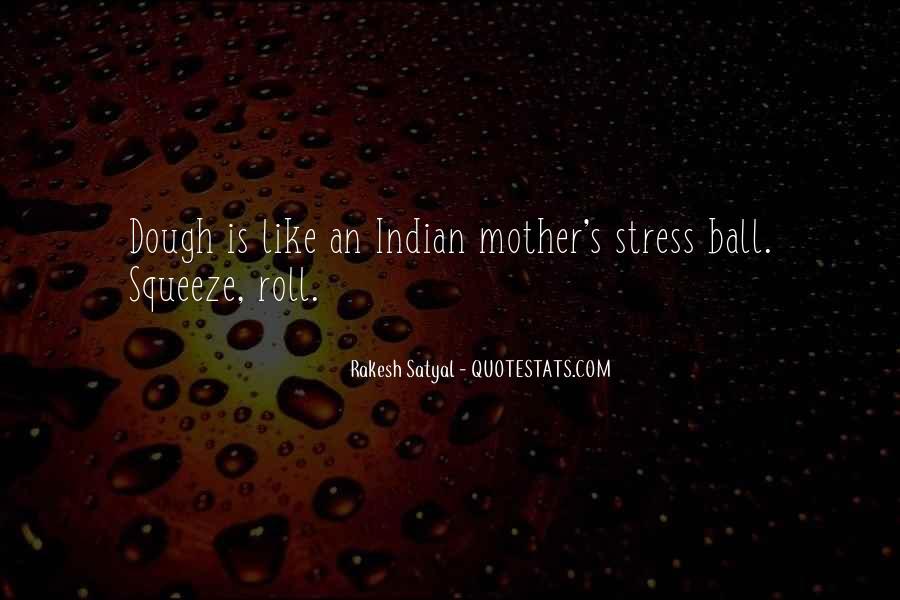 Rakesh Satyal Quotes #1021337
